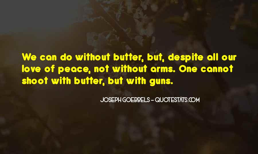 Guns And Butter Quotes #431645
