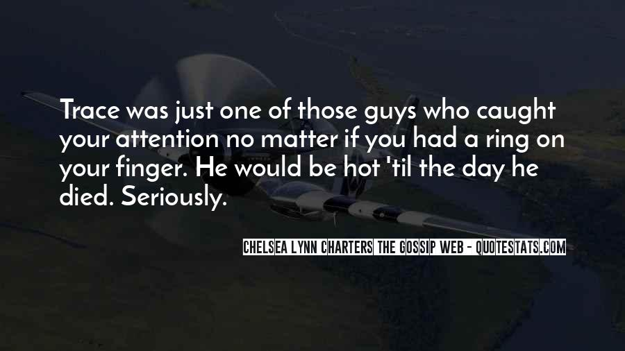 Guys That Gossip Quotes #299567