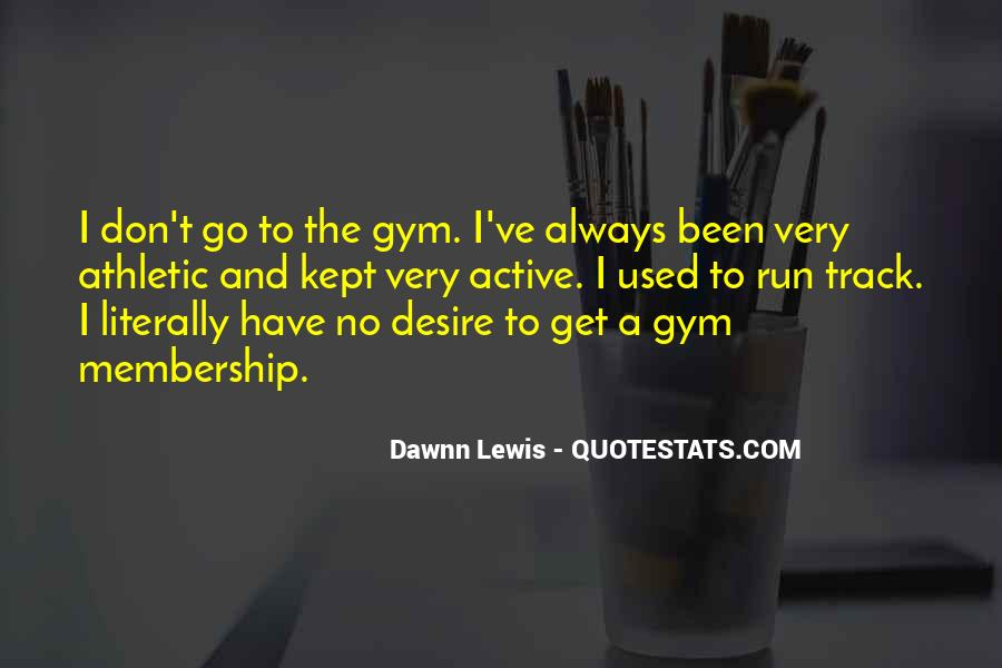 Gym Membership Quotes #1089619