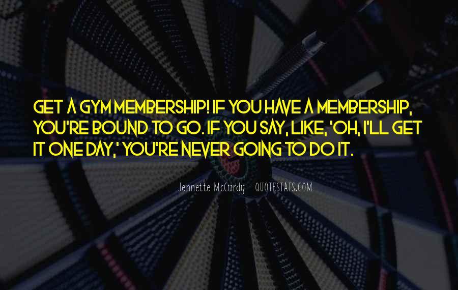 Gym Membership Quotes #90753
