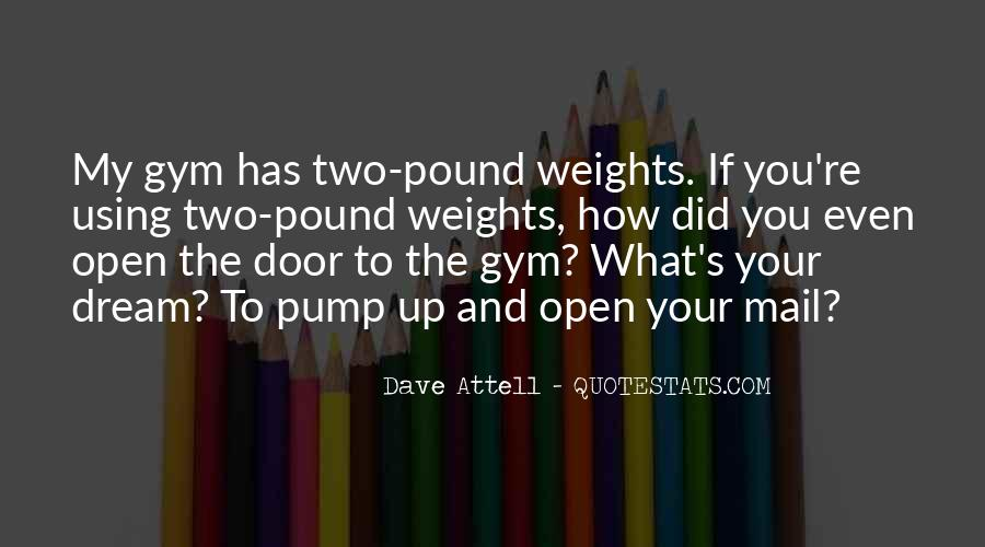 Top 9 Gym Pump Quotes: Famous Quotes & Sayings About Gym Pump