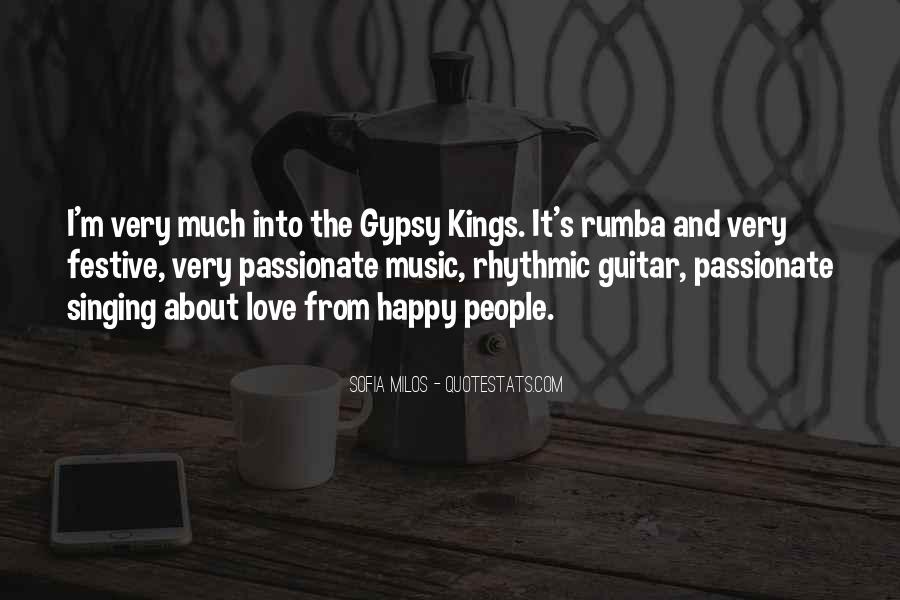 Gypsy Kings Quotes #1146647