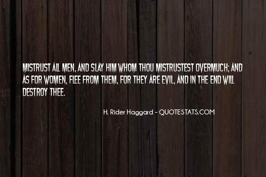 H Rider Haggard She Quotes #125300