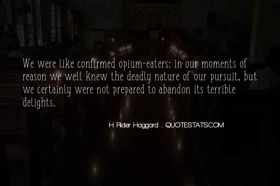 H Rider Haggard She Quotes #241830