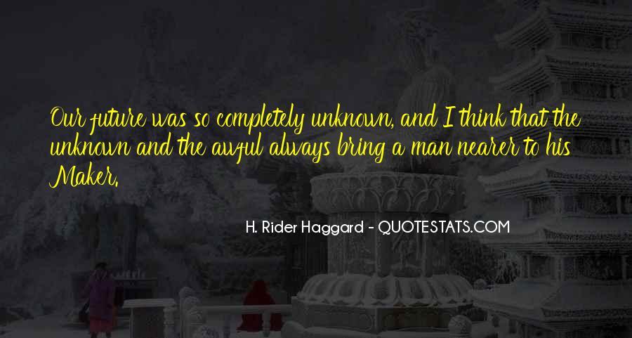 H Rider Haggard She Quotes #301253