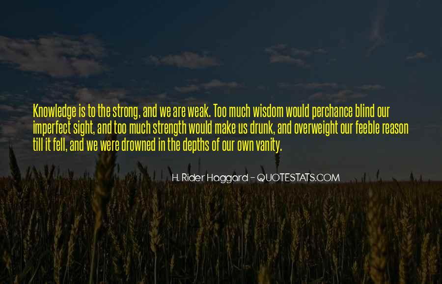 H Rider Haggard She Quotes #339653