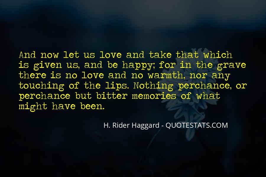 H Rider Haggard She Quotes #426977