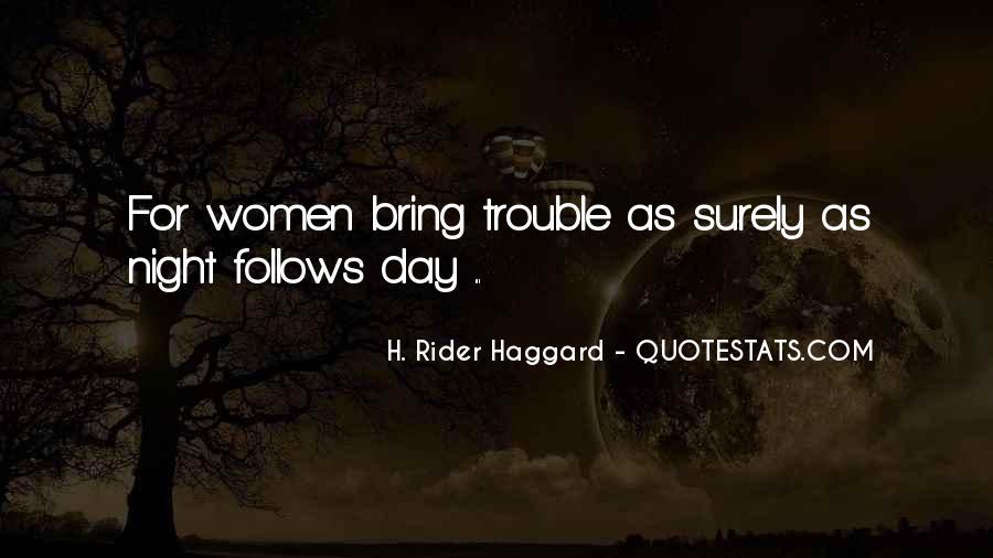 H Rider Haggard She Quotes #444770