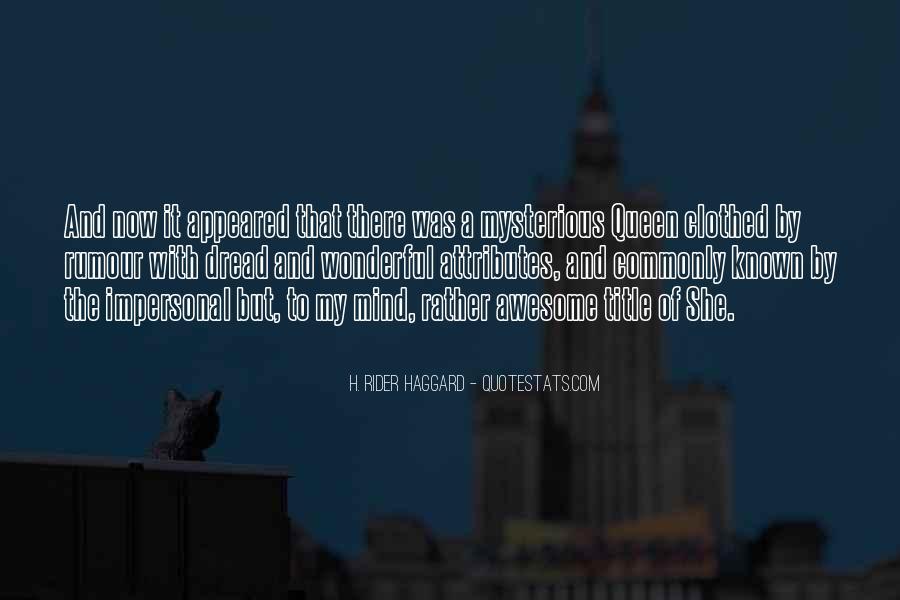 H Rider Haggard She Quotes #715558