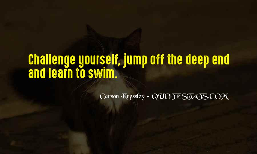 Quotes About The Deep End #206998