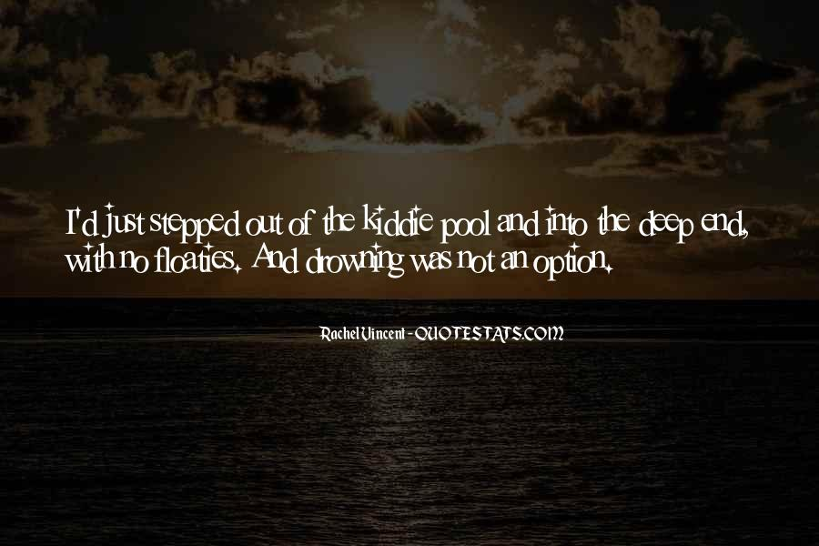 Quotes About The Deep End #247713