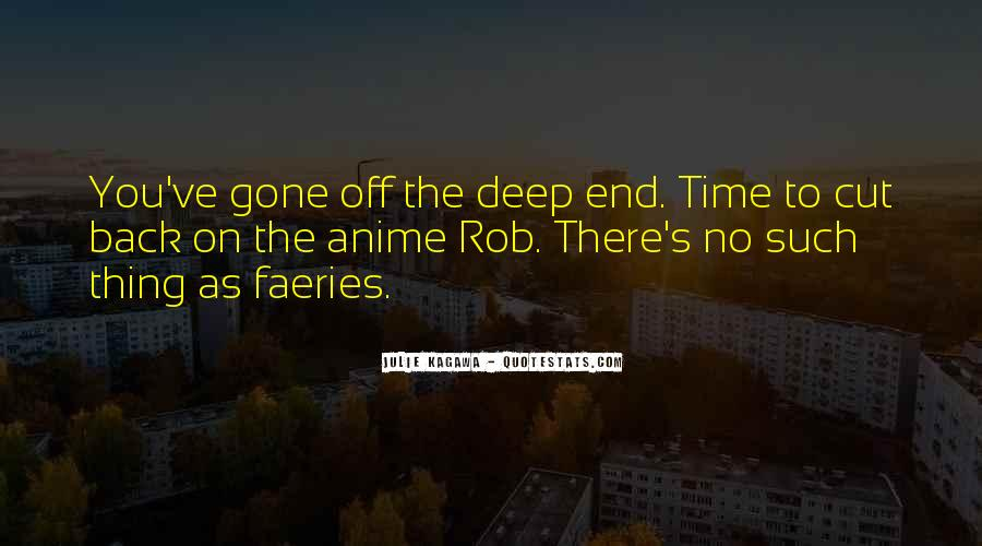 Quotes About The Deep End #284376