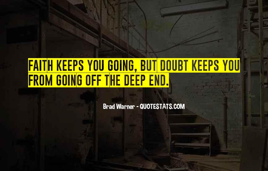 Quotes About The Deep End #367832