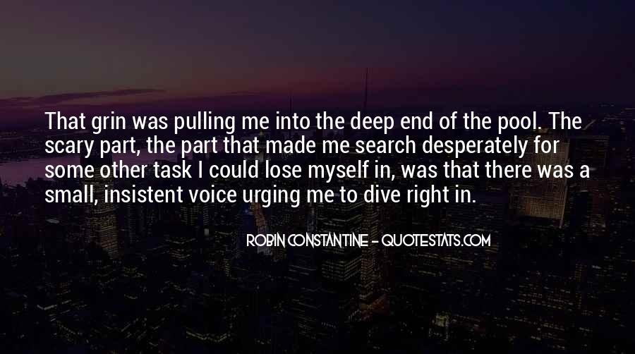 Quotes About The Deep End #744247