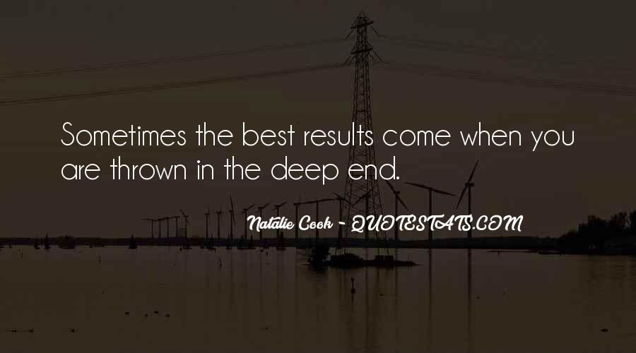 Quotes About The Deep End #854405