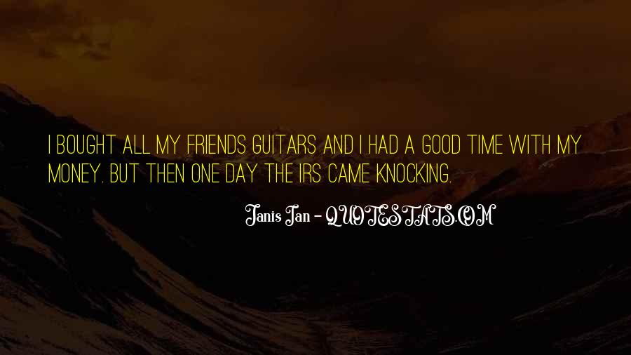 Had A Good Time With My Friends Quotes #1054191