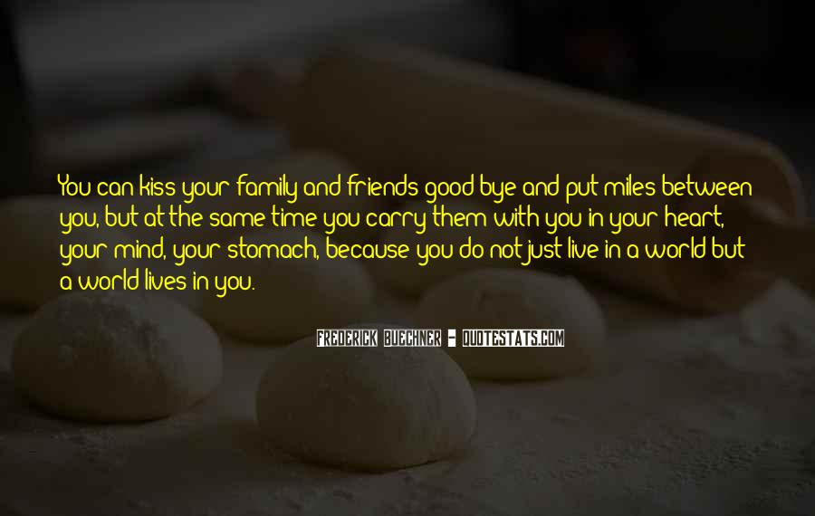 Had A Good Time With My Friends Quotes #286527