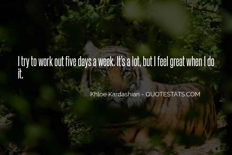 Had A Great Week Quotes #688436