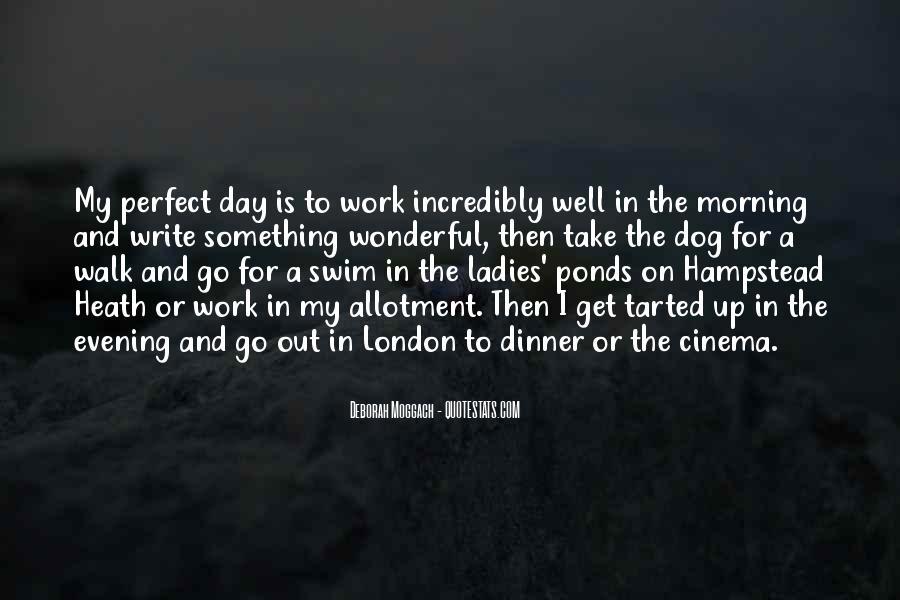 Had Wonderful Day Quotes #147468