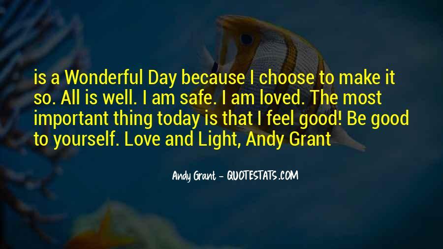 Had Wonderful Day Quotes #245031