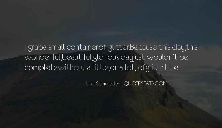 Had Wonderful Day Quotes #303222