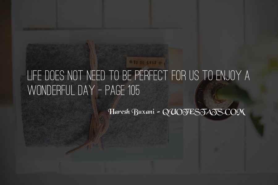 Had Wonderful Day Quotes #370084