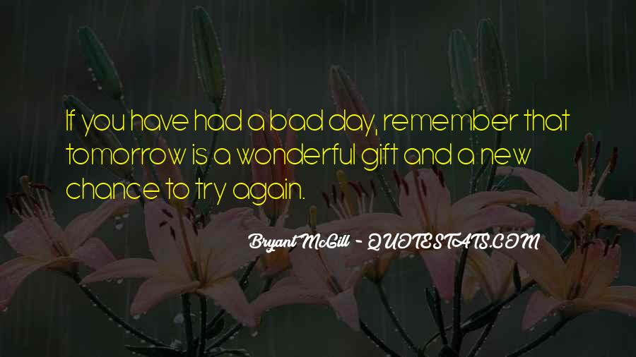 Had Wonderful Day Quotes #380479