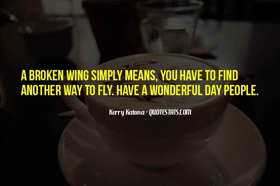 Had Wonderful Day Quotes #419611