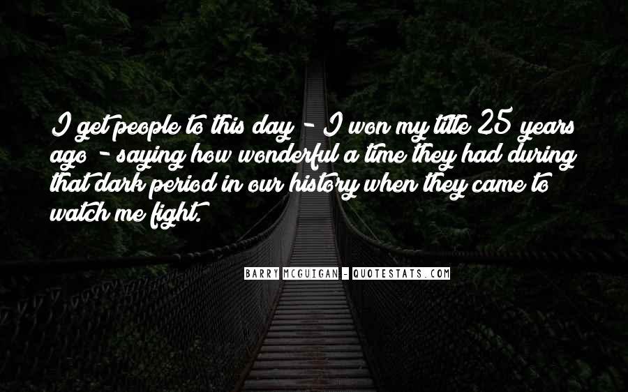 Had Wonderful Day Quotes #66010