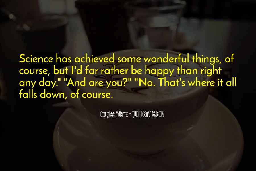 Had Wonderful Day Quotes #88913