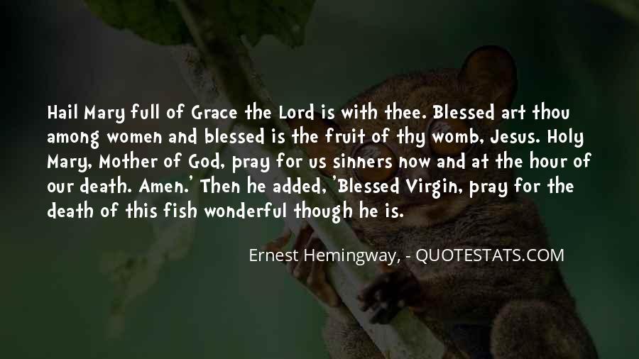 Hail Mary Prayer Quotes #1256403