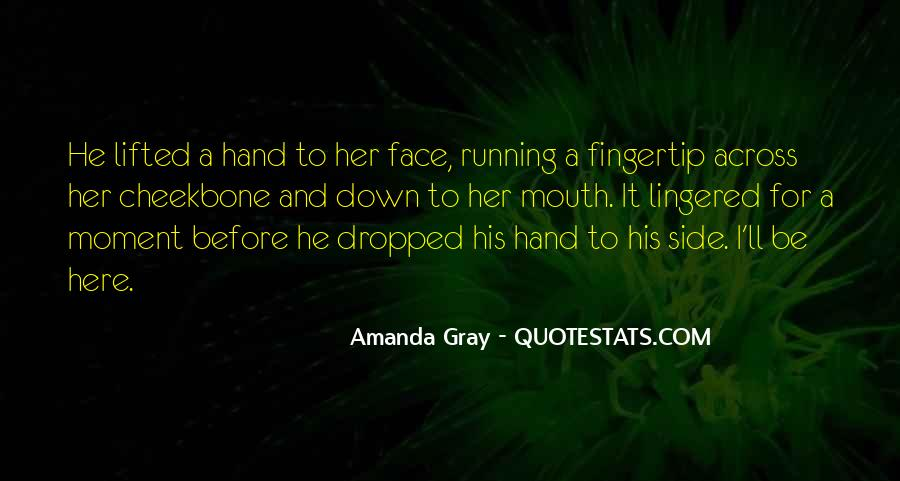 Hand To Mouth Quotes #1217958