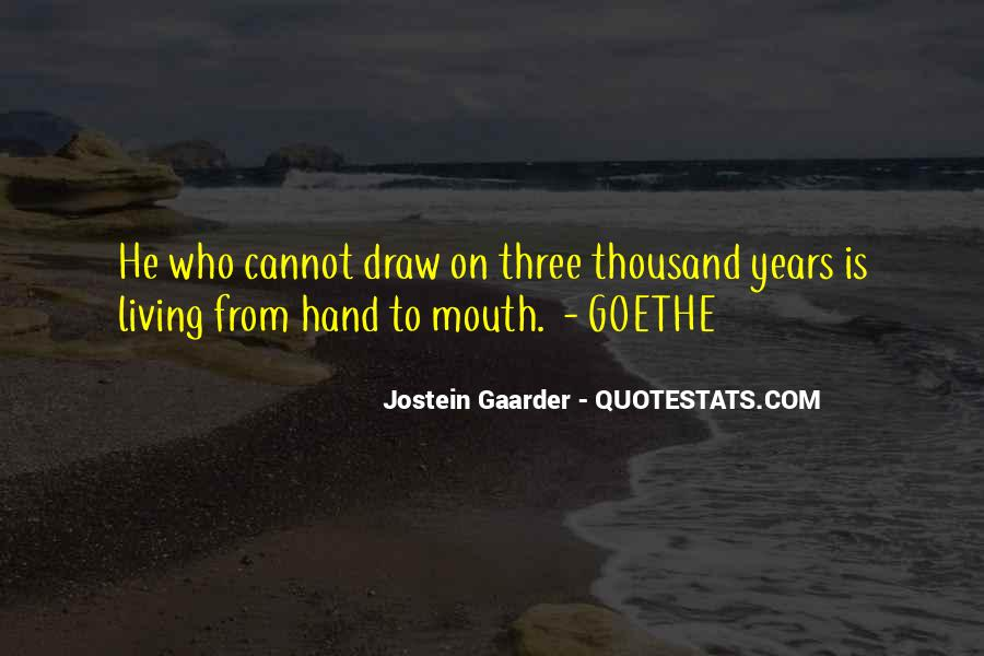 Hand To Mouth Quotes #1242908