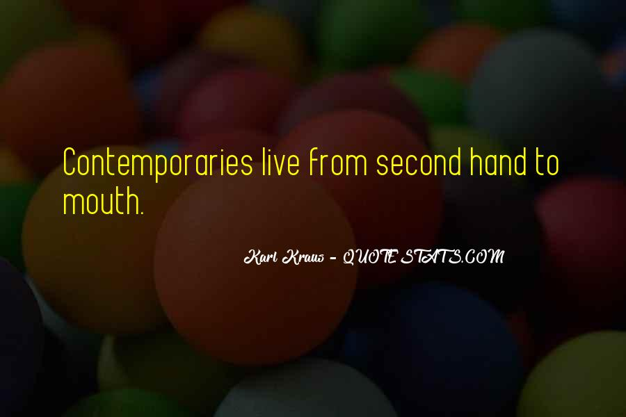 Hand To Mouth Quotes #1344006