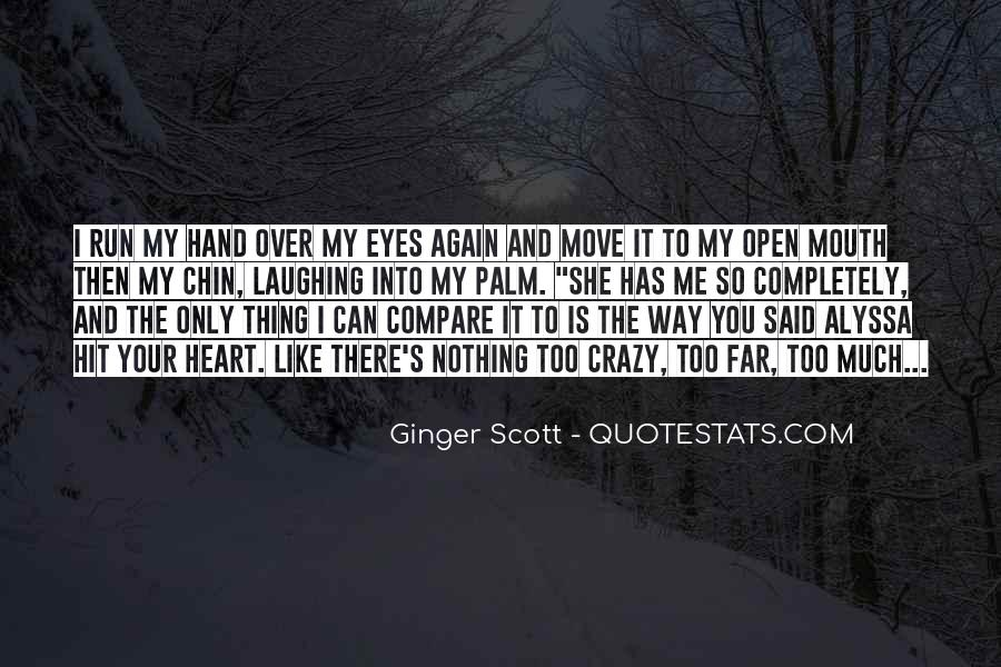 Hand To Mouth Quotes #1384923