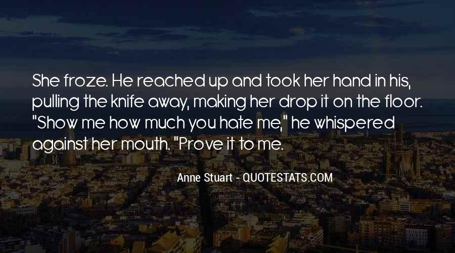 Hand To Mouth Quotes #246439