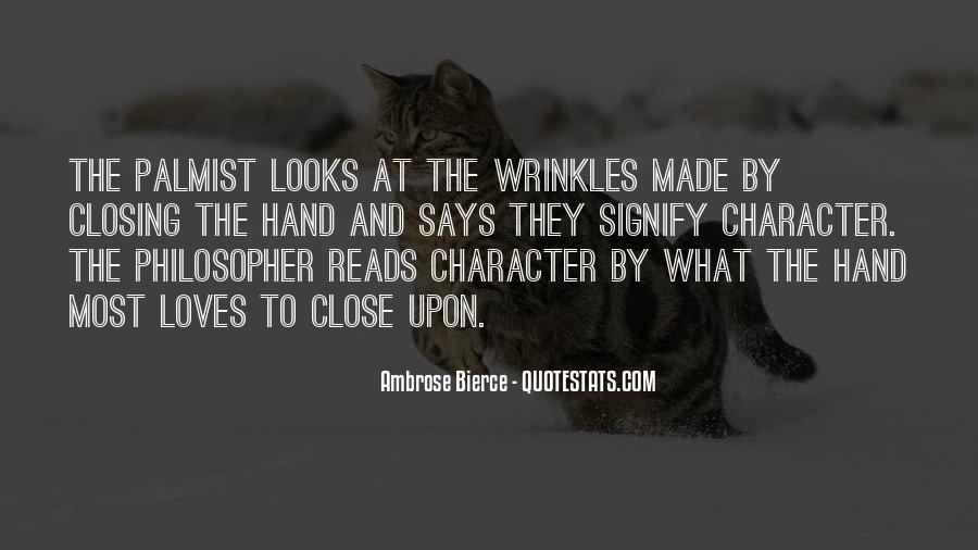 Hand Wrinkles Quotes #297392