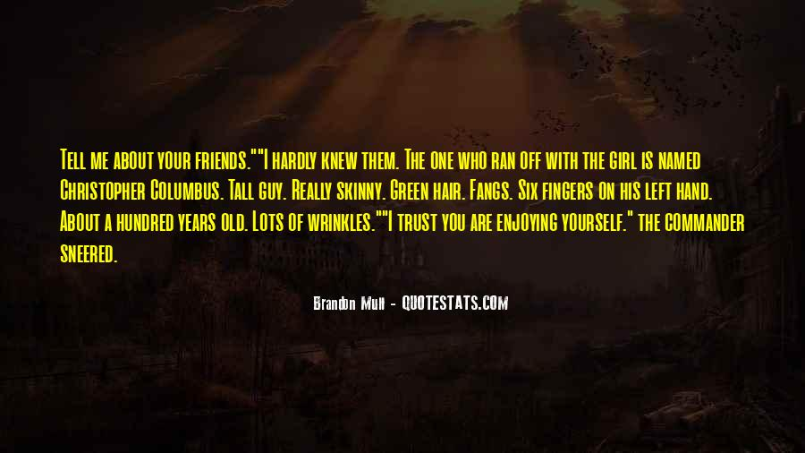 Hand Wrinkles Quotes #740817