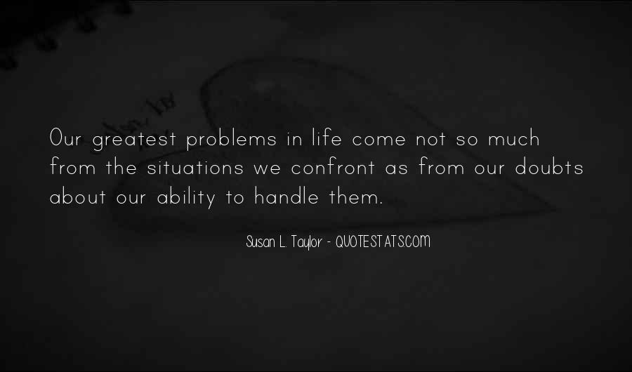 Handle Problems Quotes #1183515