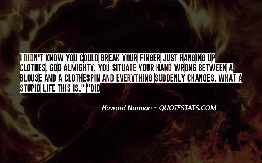Hanging In Between Quotes #1393804