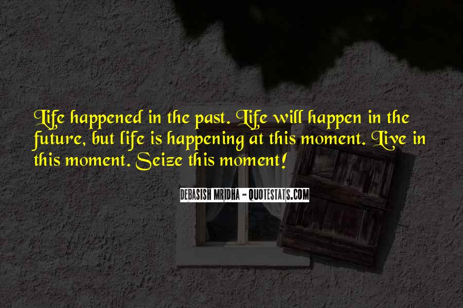 Happening Life Quotes #114938