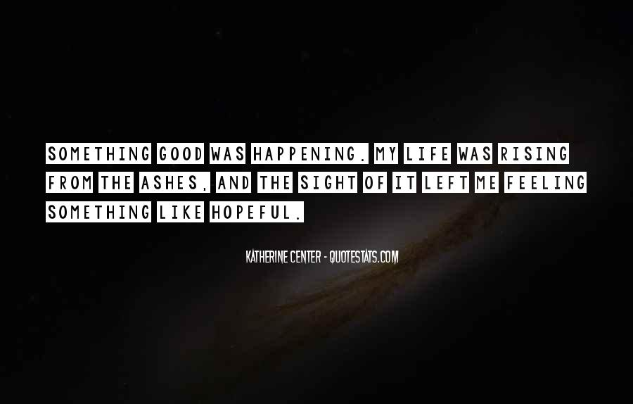 Happening Life Quotes #168881