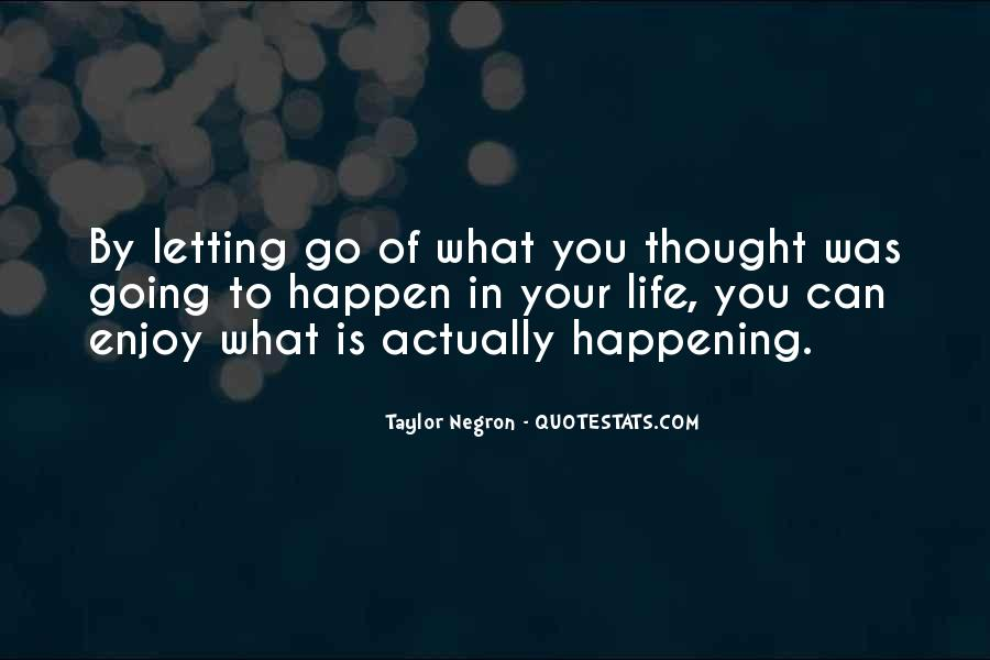 Happening Life Quotes #192949