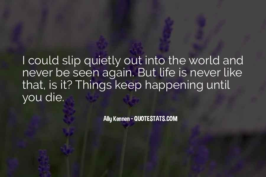 Happening Life Quotes #211079