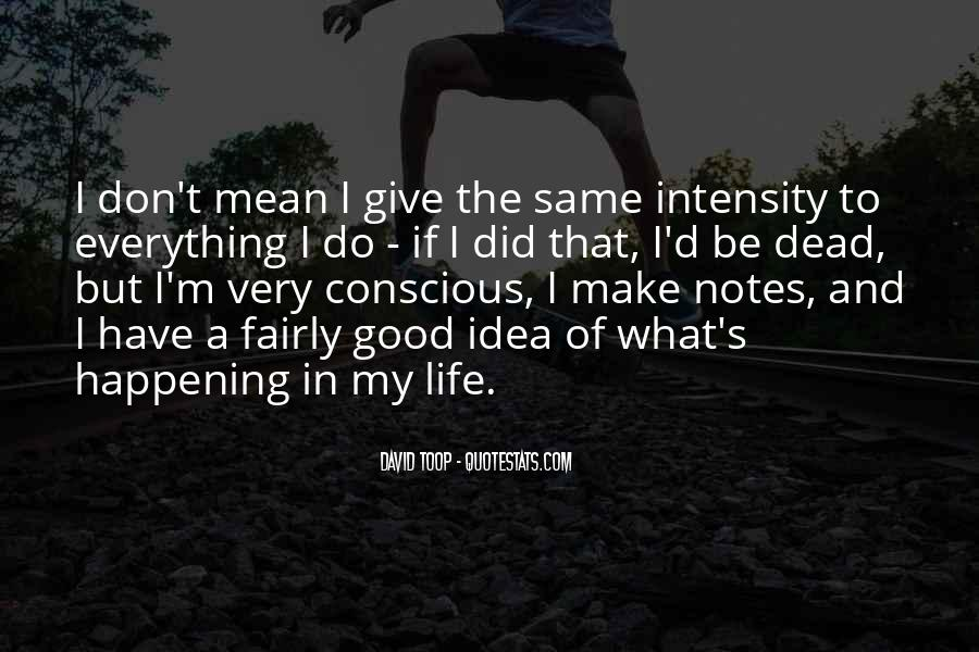 Happening Life Quotes #216683
