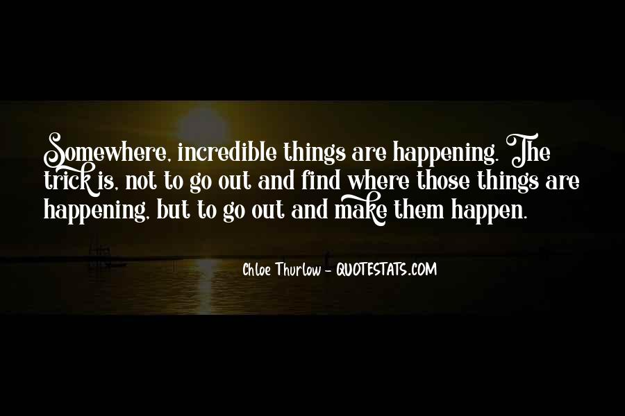 Happening Life Quotes #229489