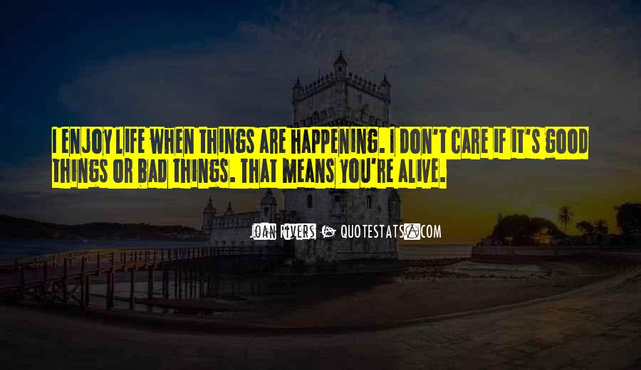 Happening Life Quotes #257736