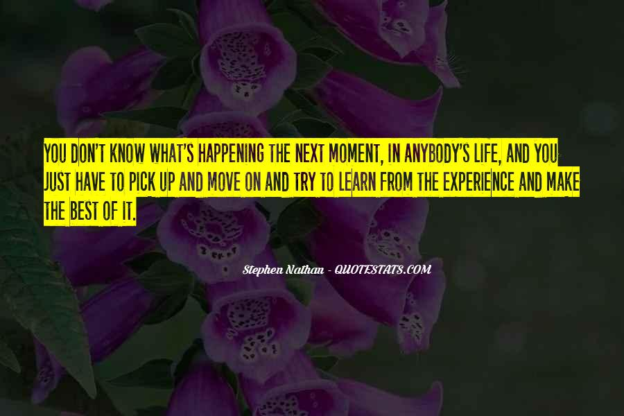 Happening Life Quotes #342668