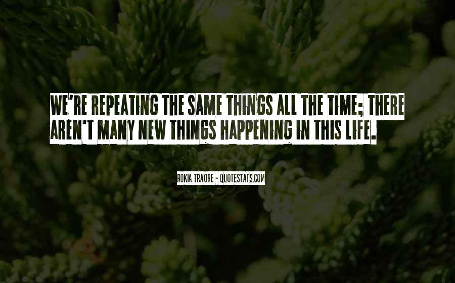 Happening Life Quotes #433421