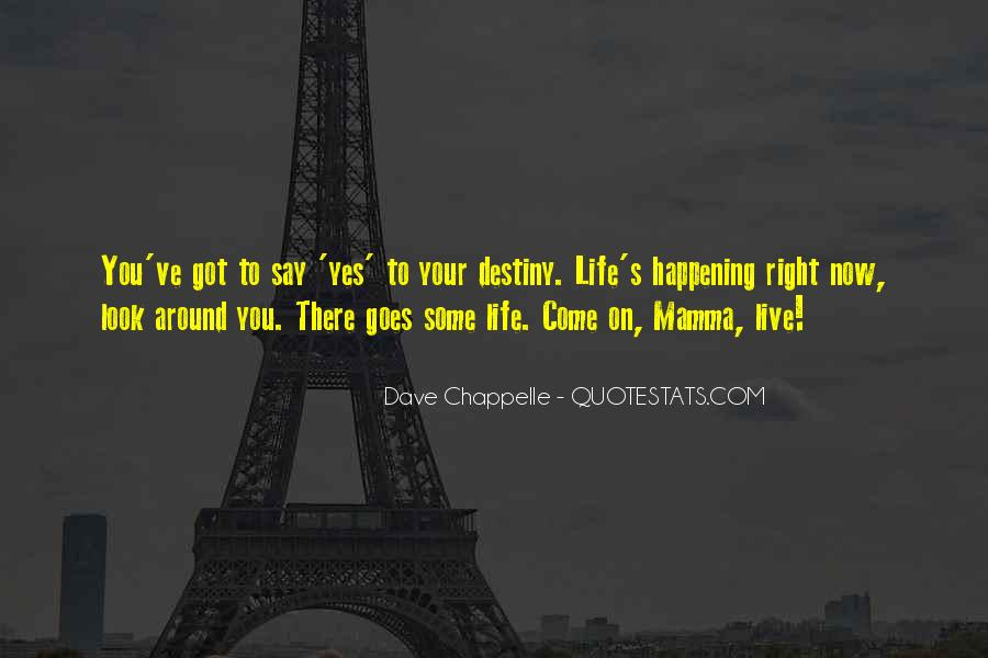 Happening Life Quotes #46830